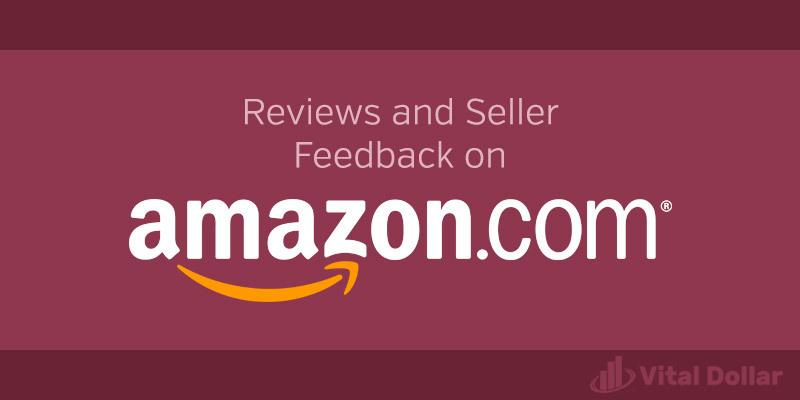 Reviews and Seller Feedback