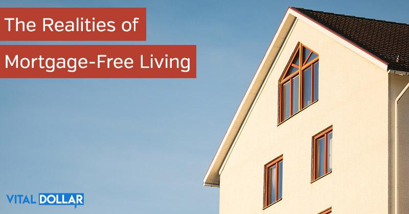 Mortgage-Free Living: Living with no edbt