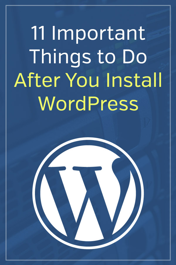 11 Important Things To Do After Installing WordPress. Once you get your blog set up, this article will help you to get the right settings, get plugins installed, and choose a theme. It covers all of the most important things you need to do in an easy, step-by-step approach. #vitaldollar #wordpress #blogging