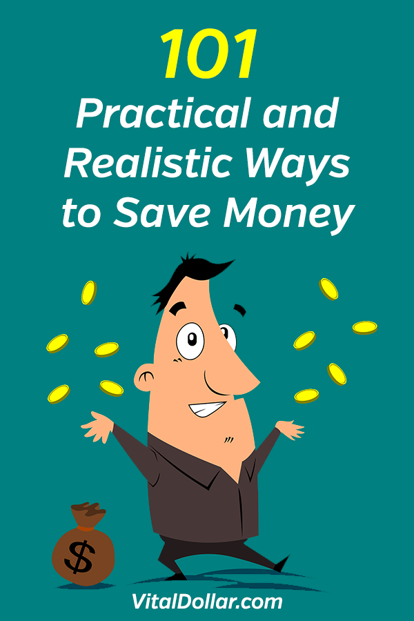 101 Practical and Realistic Ways to Save Money. This article is an excellent guide that will help you to spend less, save more, and live a frugal lifestyle to get the most out of your money. There are ideas that can help you to reduce your budget in many ways. Cut your bills for groceries, utilities, insurance, gas, vacations and other monthly subscriptions. Get out of debt, build wealth. Individual, couples, families. #vitaldollar #savemoney #savingmoney #personalfinance