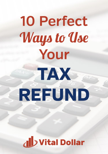 10 Perfect Ways to Use Your Tax Refund. Did you get some extra money and now you\'re looking for responsible and product things you can do with it? Here are 10 great ideas to help you manage your money well, including paying off debt, start an emergency fund, home improvements, pay bills, invest, retirement savings, college savings, take a vacation, and give to charity. Personal finance tips for individuals and families. #vitaldollar #personalfinance #money