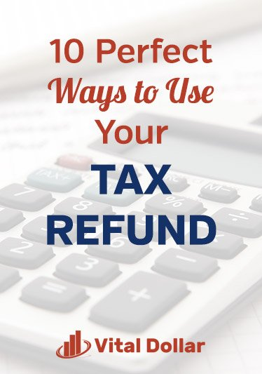 10 Perfect Ways to Use Your Tax Refund. Did you get some extra money and now you're looking for responsible and product things you can do with it? Here are 10 great ideas to help you manage your money well, including paying off debt, start an emergency fund, home improvements, pay bills, invest, retirement savings, college savings, take a vacation, and give to charity. Personal finance tips for individuals and families. #vitaldollar #personalfinance #money