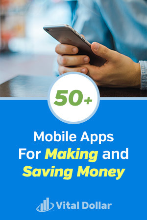 Mobile Apps for Making and Saving Money