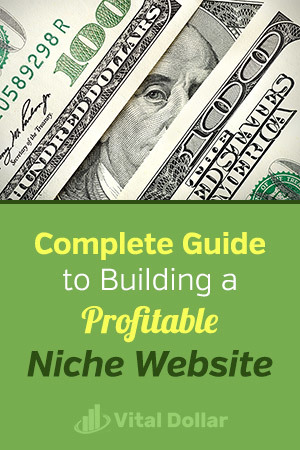 Complete Guide to Building a Profitable Niche Website