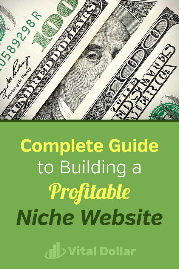 Complete Guide to Building a Profitable Niche Website. How to start and grow a niche blog or website, including finding a topic, creating product reviews, making money as an affiliate, keyword research, and getting search engine traffic from Google. Great side hustle can be grown into full-time income. Make money with Amazon Associates or affiliate programs and ad networks. Flexible work from home money making opportunity. #vitaldollar #makemoneyonline #makemoney #blogging