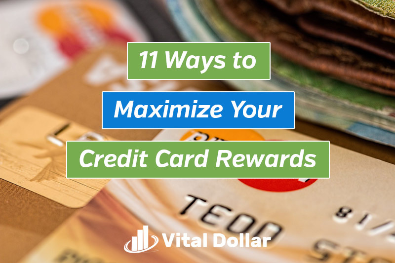 Ways to Maximize Credit Card Rewards