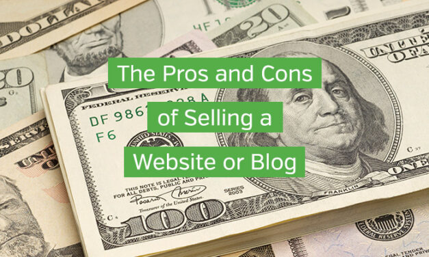 The Pros and Cons of Selling a Website or Blog