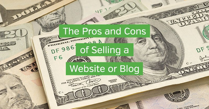 Pros and Cons of Selling a Website