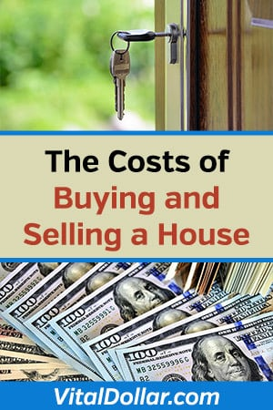 The Costs of Buying and Selling a House