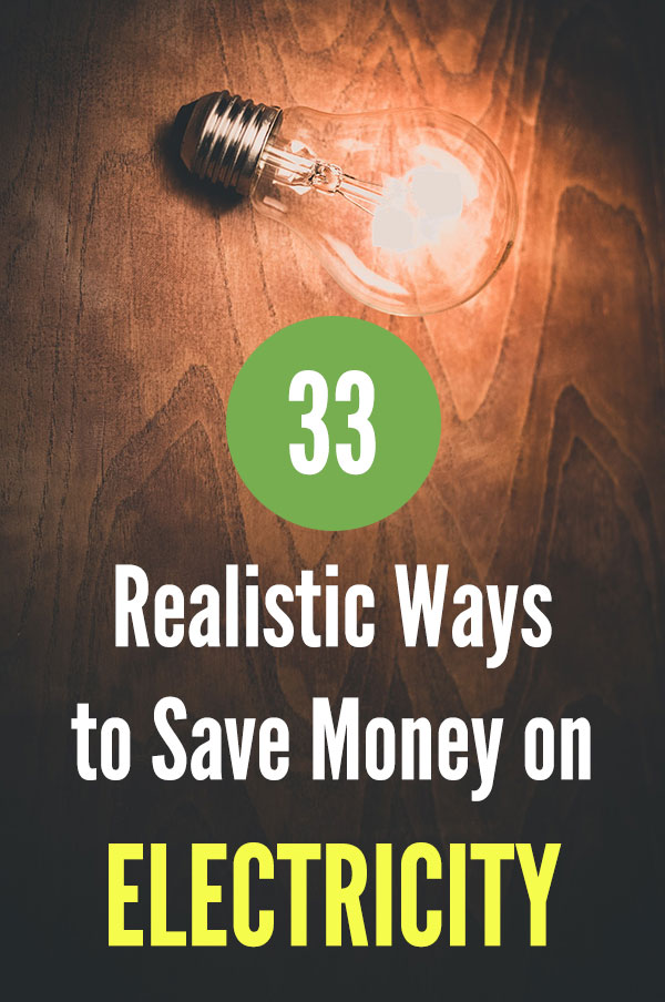 33 Realistic Ways to Save Money on Electricity. Frugal living tips to lower your utility bills each month, including heating and air conditioning. Use less energy and help your budget. How to spend less money with a more efficient home. Solar panels, gadgets, and other ways to save money for your family. #vitaldollar #savingmoney #savemoney #personalfinance #frugal