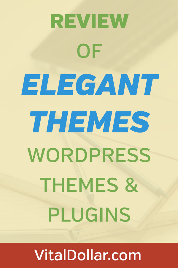 Review of Elegant Themes WordPress Themes and Plugins. The best value on high-quality professional themes like Divi and Extra, plus plugins like the Divi Builder, Monarch, Bloom, and more. A great membership that will save money and change your blog. One of the best blogging resources and a great deal at a low price. Divi is one of the best business themes and Extra is perfect for magazine and news sites. #vitaldollar #wordpress #blogging