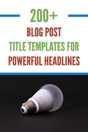 200+ Blog Post Title Templates