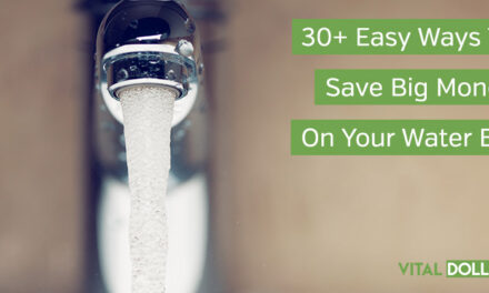 30+ Easy Ways To Save Big Money On Your Water Bill