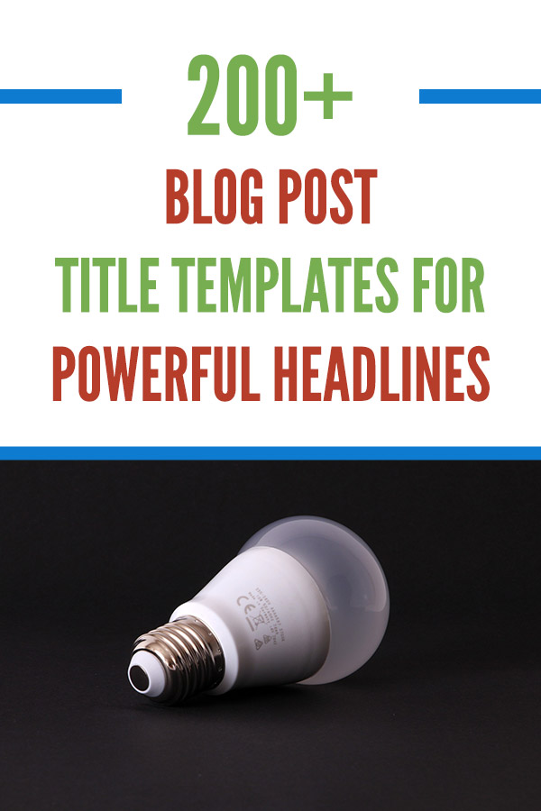 200+ Awesome Blog Post Title Templates for Powerful Headlines. Learn how to easily write titles and headlines that grab attention and get more traffic to your blog. You\'ll also get for social media shares and more people will see your content and articles. Blogging is hard, but with the help of this free resource you can grow your own blog quickly. Bookmark this page for when you need ideas for catchy titles. #vitaldollar #blogging #bloggingtips