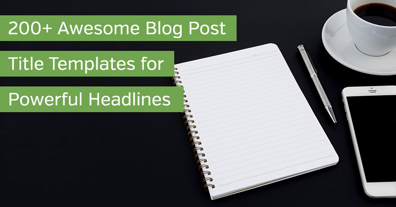 Blog Post Title Templates