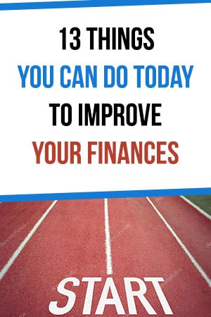 How to Improved Your Finances Today