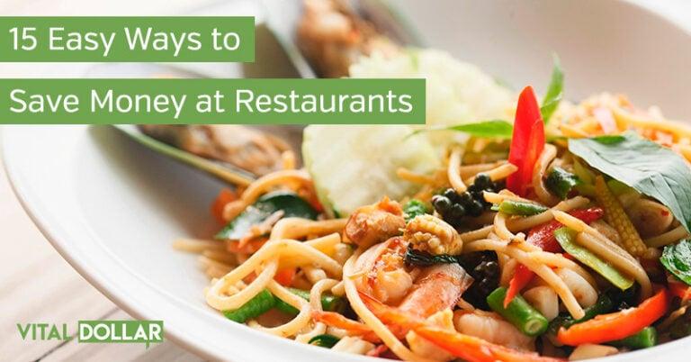 15 Easy Ways to Save Money at Restaurants
