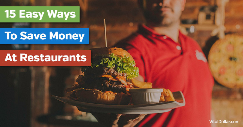 Easy Ways to Save Money at Restaurants