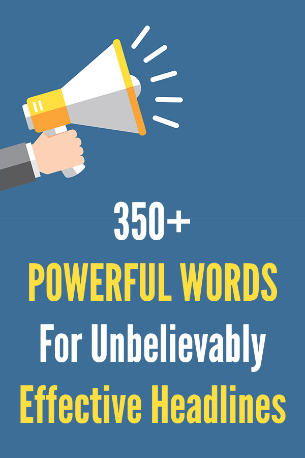 350+ Powerful Words For Unbelievably Effective Headlines. Bloggers, learn how to write amazing, catchy post titles with the help of these words that grab the attention of your readers. Increase click through rates from social media, attract more links and shares, and keep visitors interested in your content. These bold words will give you ideas whenever you are struggling to write a good headline. #vitaldollar #blogging #bloggingtips #blogtips #writing
