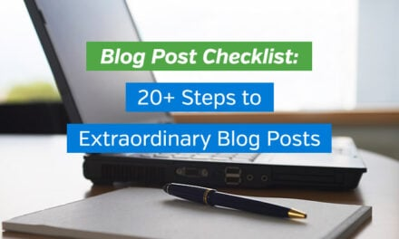 Blog Post Checklist: 20+ Steps to Extraordinary Blog Posts