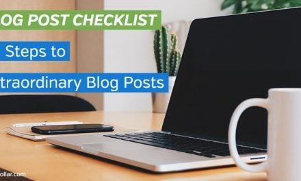 Blog Post Checklist: 20 Steps to Extraordinary Blog Posts