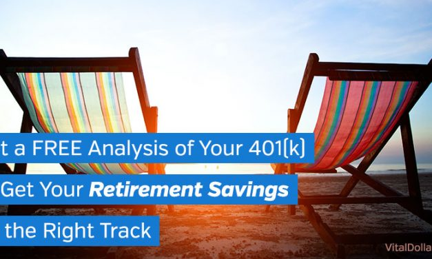Get a Free Analysis of Your 401(k) to Get Your Retirement Savings on the Right Track