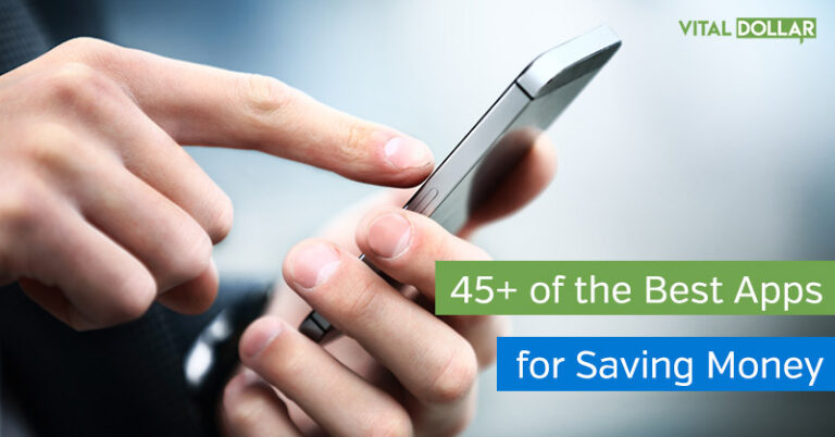 45+ of the Best Apps for Saving Money