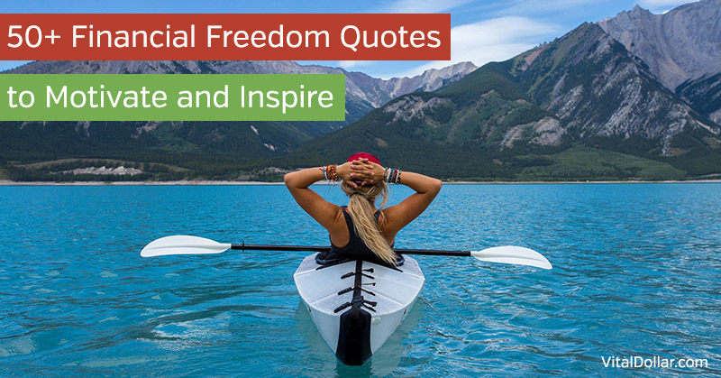 Financial Freedom Quotes to Motivate and Inspire