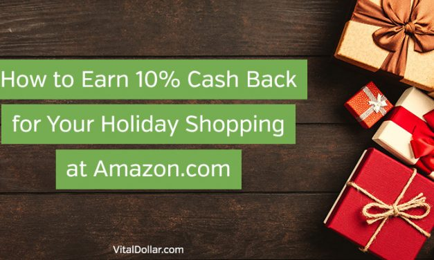 How to Earn 10% Cash Back for Your Holiday Shopping at Amazon.com