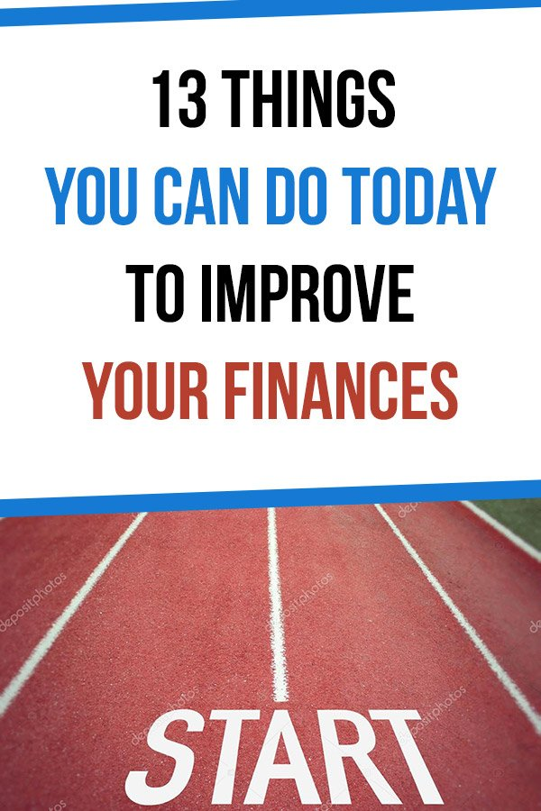 13 Things You Can Do TODAY to Improve Your Finances. Want to manage your money better? Here are some tips and ideas you can put into practice to immediately improve your own financial situation. Start an emergency fund, open a high yield savings account, create a budget, track your spend, get a free 401(k) analysis, track your net worth, check your credit report, open a cash back credit card, and more. #vitaldollar #personalfinance #money #savemoney