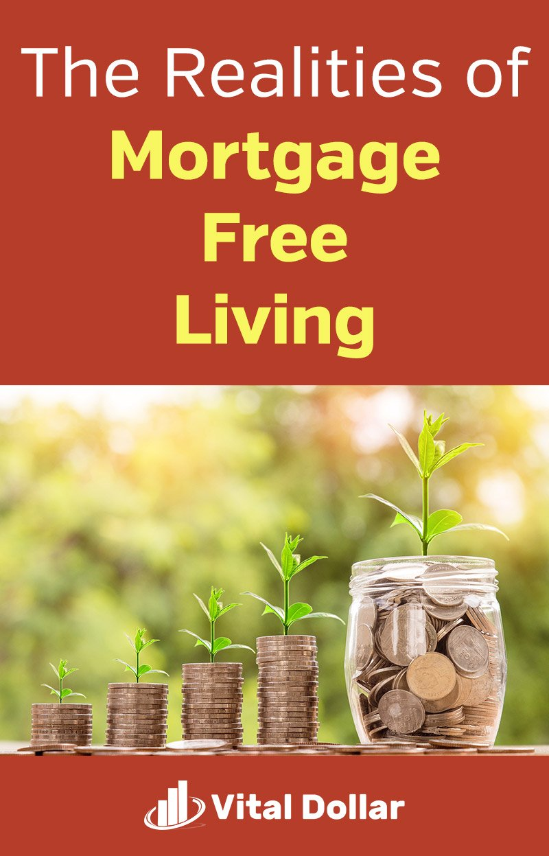 The Realities of Mortgage-Free Living. What is it really like to pay off your mortgage early or buy a house with cash? This article talks about my experience paying off a 30-year mortgage in 4 years and upgrading to buy a bigger home with cash. The truth about being a homeowner is that there are still plenty of expenses related to real estate like property taxes, homeowner\'s insurance, maintenance and upkeep, and more. #mortgage #debt #personalfinance #money
