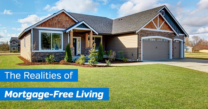 Realities of Mortgage-Free Living