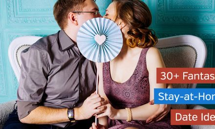 30+ Fantastic Stay at Home Date Ideas