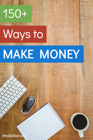 Ways to Make Money: Side Hustle Ideas