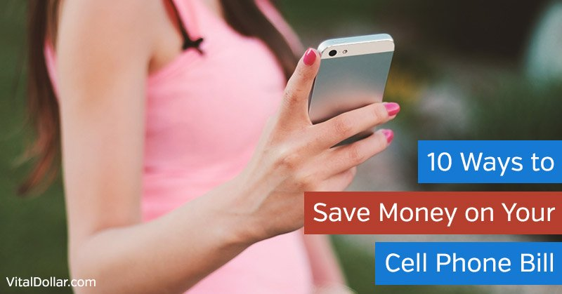 Ways to Save Money on Your Cell Phone Bill
