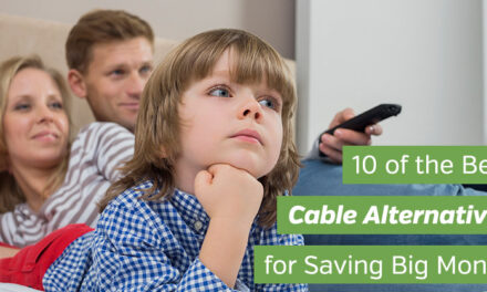 10 of the Best Cable Alternatives for Saving Big Money
