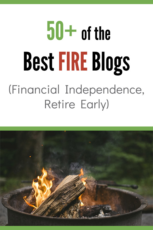 50+ of the Best FIRE (Financial Independence, Retire Early) Blogs. Do you want to reach financial independence and retire early? Of course you do! Here is a list of amazing blogs that you can read to learn about saving money, making more money, investing, and achieving financial freedom. Follow these blogs for inspiration, tips and ideas to help in your own financial journey. #vitaldollar #fire #fi #retirement #personalfinance #finance #money