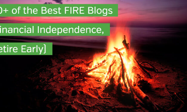 50+ of the Best FIRE Blogs (Financial Independence, Retire Early)