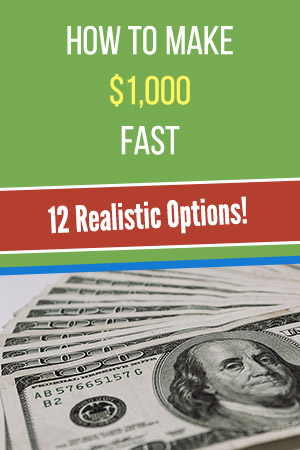 How to Make $1,000 Fast