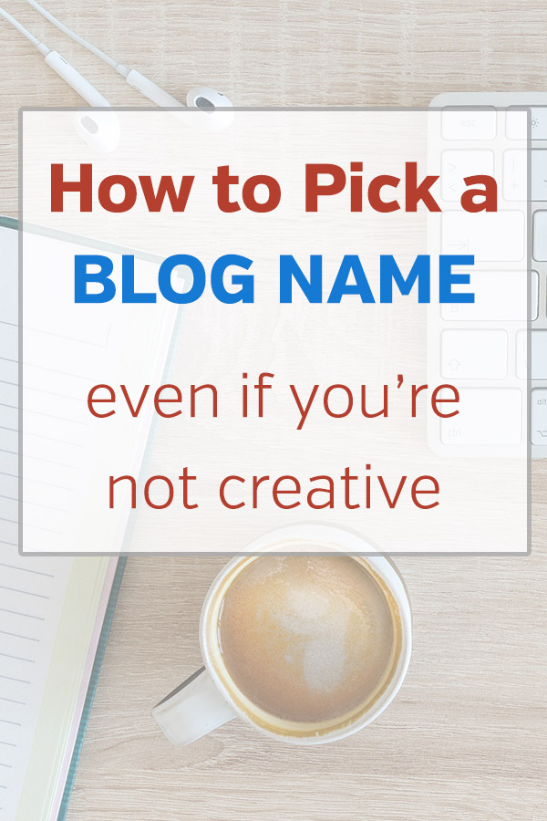 How to Pick a Blog Name, Even if You\'re Not Creative. Having trouble coming up with a name or title for you new blog? These tips and ideas will help you to find a great name and domain name available to register. Choose something that readers will remember so you don\'t miss out on traffic, Always go with a .com domain. Brainstorming ideas and more. #vitaldollar #blogging #bloggingtips #entrepreneur