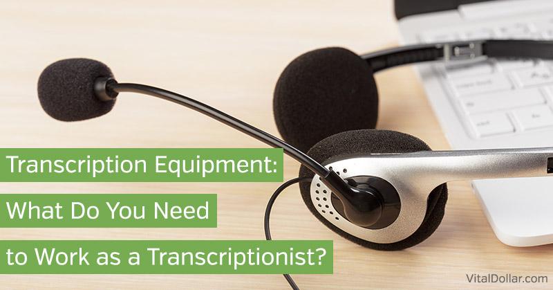 Transcription Equipment