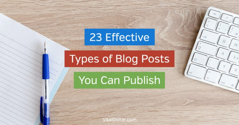 23 Effective Types of Blog Posts You Can Publish for Massive Results