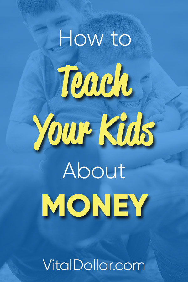 How to Teach Your Kids About Money. Family finance and personal finance lessons along with easy ways to help your children learn about money. Educate your kids, don\'t leave it up to someone else. These tips and ideas are easy to implement and can even be fun for the kids. They need to learn to budget, save money, invest, and plan for the future. #vitaldollar #finance #family #personalfinance