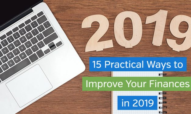 15 Practical Ways to Improve Your Finances in 2019