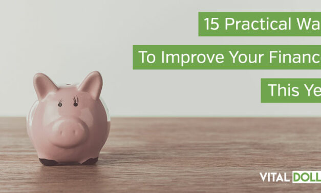 15 Practical Ways to Improve Your Finances in 2020