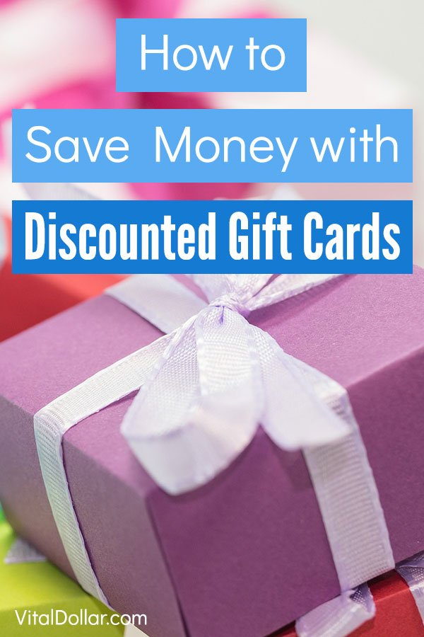 The Complete Guide to Saving Money with Discounted Gift Cards. Save money on things you need to buy anyway, like groceries, meals at restaurants, clothes, gas, and even travel. You can buy cheap gift cards for just about any store. It's an easy way to be frugal. These personal finance tips will put more cushion in your budget and you can even stack them with credit card rewards and other offers for bigger savings. #vitaldollar #savemoney #savingmoney #frugal #money