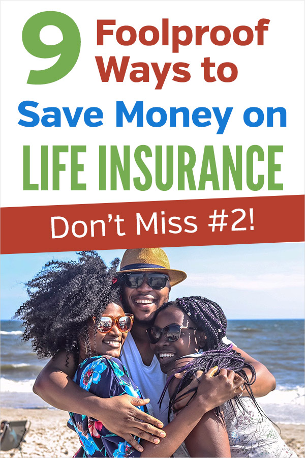 9 Foolproof Ways to Save Money on Life Insurance. Give your budget a break and plan to help your family and loved ones with a good term life insurance policy. These tips and ideas are great for saving on monthly premiums while still getting the coverage that you need. Be frugal and free up more room in the budget. Personal finance tips. #vitaldollar #savemoney #savingmoney #frugal #personalfinance #money