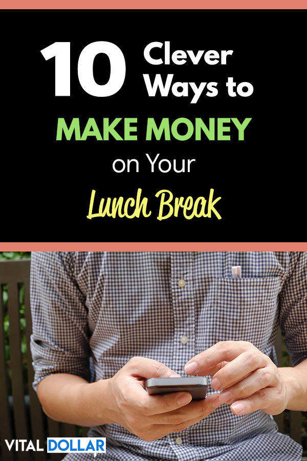 10 Clever Ways to Make Money on Your Lunch Break. Ideas to make extra cash in your spare time. With these tips you can earn money quickly, in as little as a few minutes. There are several flexible side hustles that can be done in an hour or less, like blogging, taking online surveys, completing tasks, mystery shopping, and more. Learn about the apps, websites, and gigs that pay legit money. #makemoney #makingmoney #sidehustle #personalfinance #money