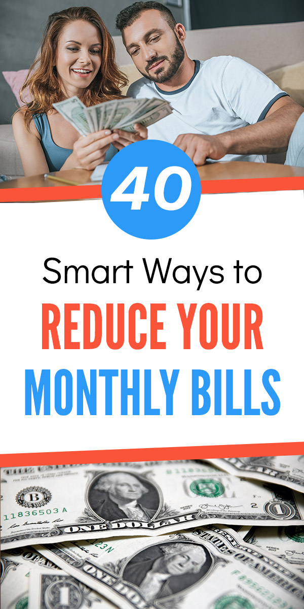 40 Smart Ways to Reduce Your Monthly Bills. Are you looking to save money and find extra room in your budget? These tips and ideas will help you to cut your expenses on things like rent, mortgage, insurance, food, groceries, restaurants, gas, car, debt, utilities, and more. Practical tips that can be put into practice right away to improve your personal and family finances. #personalfinance #savemoney #savingmoney #budget #budgeting #frugal