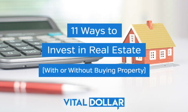 11 Ways to Invest in Real Estate (With or Without Buying Property)